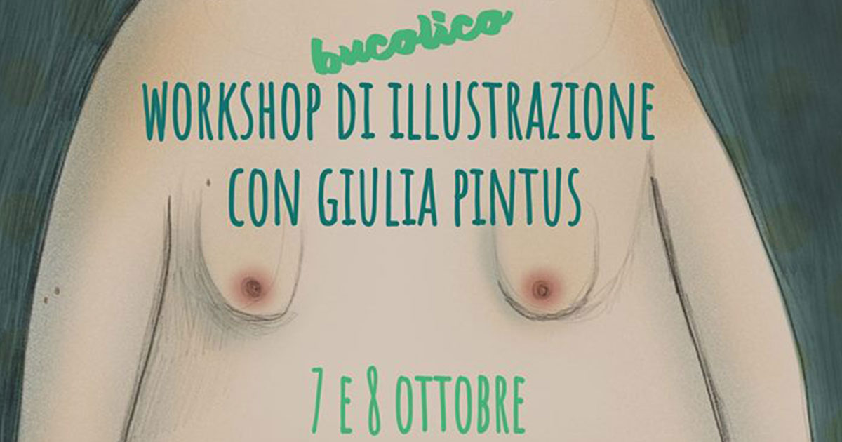 Workshop di illustrazione – con Giulia Pintus