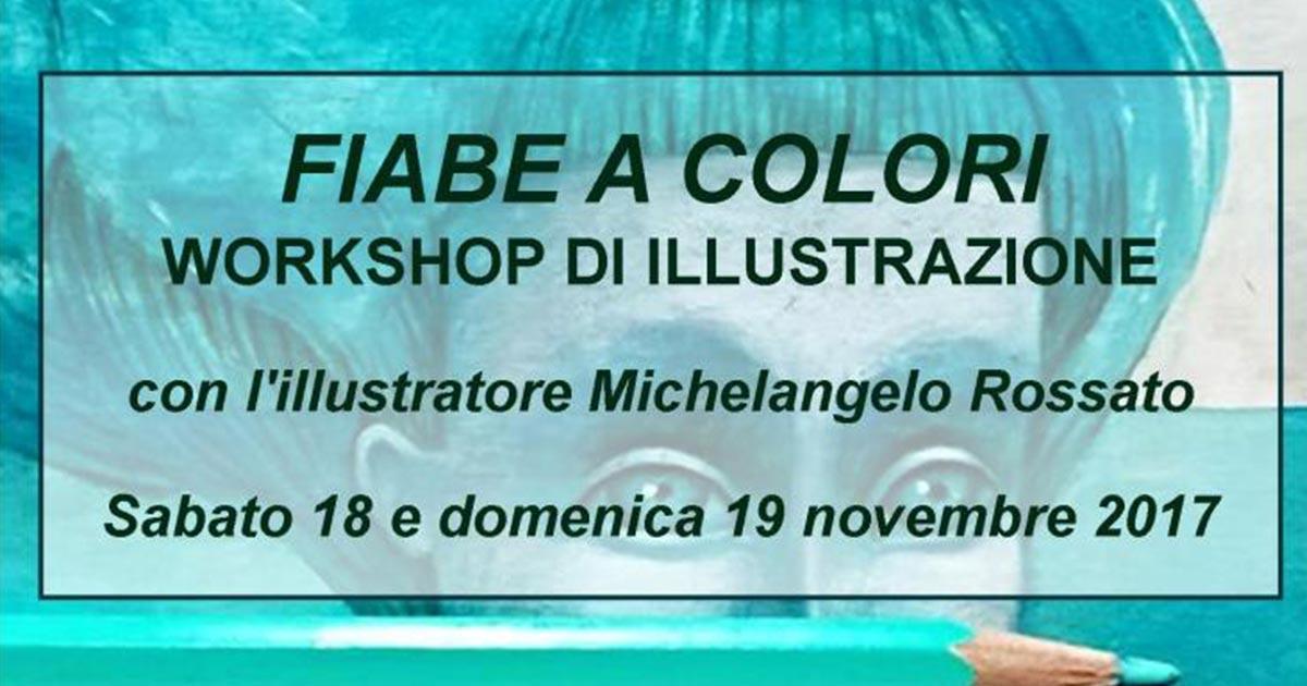 Fiabe a Colori – con Michelangelo Rossato