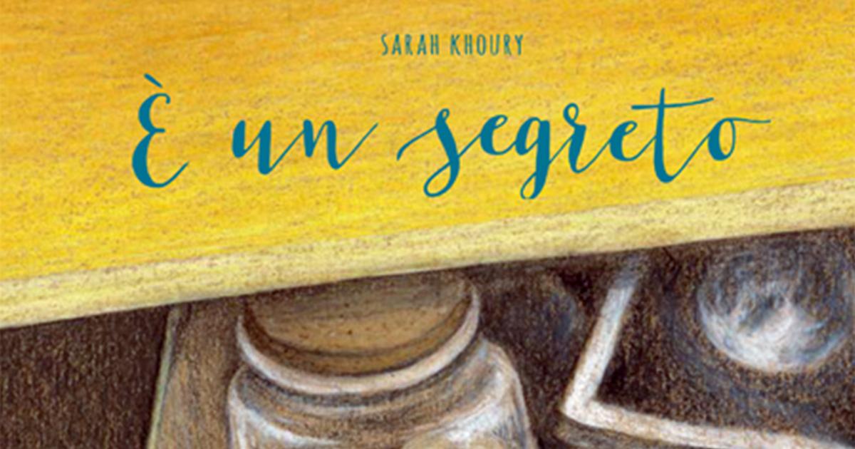 È un segreto – con Sarah Khoury