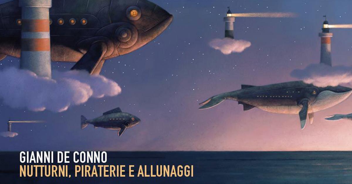 Notturni, piraterie e allunaggi – mostra di Gianni De Conno