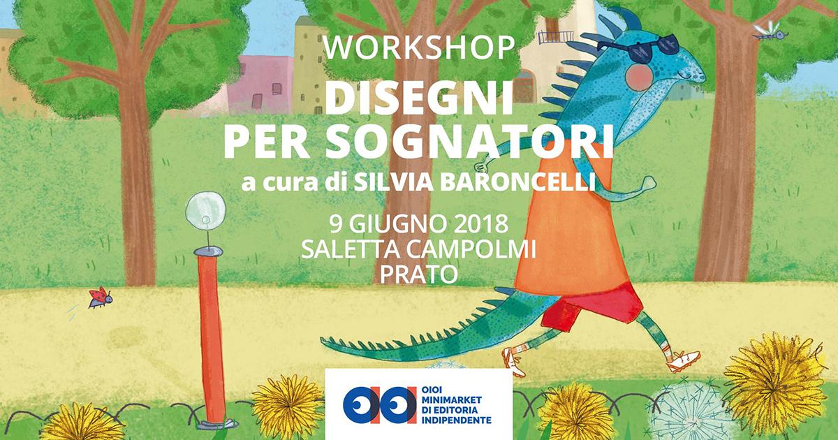 Workshop Disegni per Sognatori – con Silvia Baroncelli