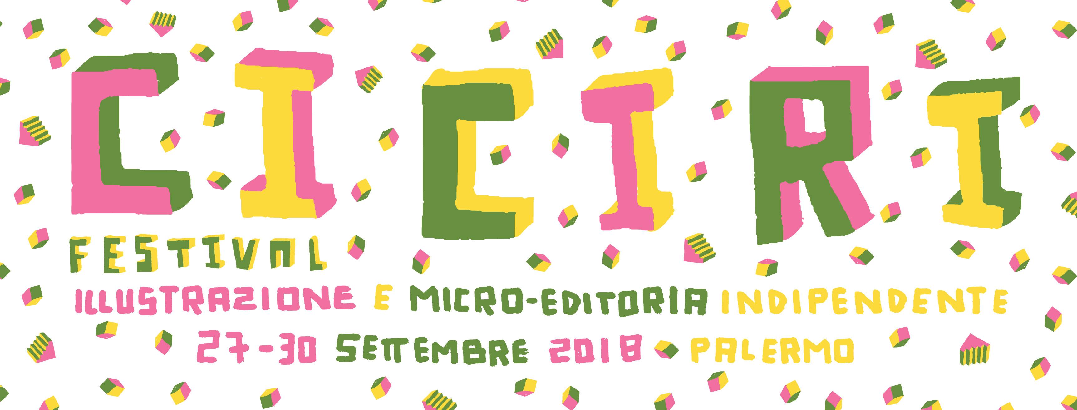 CiCiRi – Festival di Illustrazione Grafica e Microeditoria indipendente