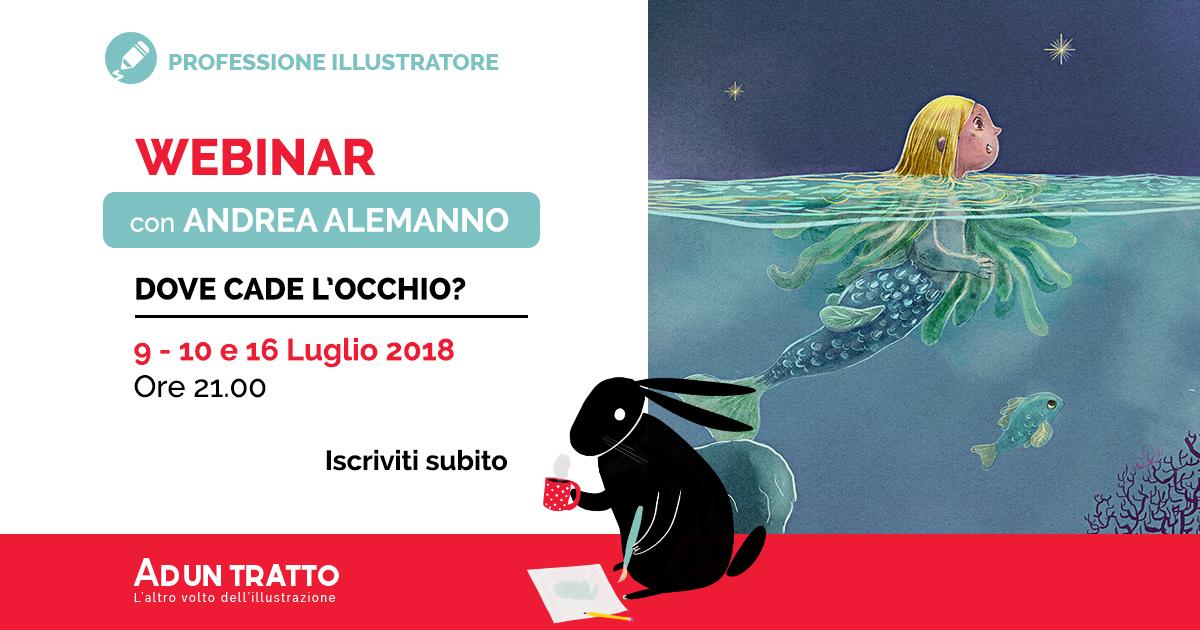 Dove cade l'occhio – la composizione e l'illustrazione con Andrea Alemanno