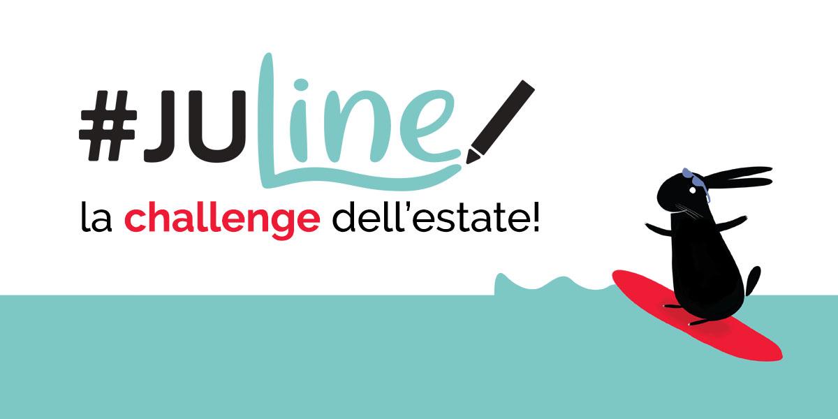 È JuLine! – la challenge d'estate firmata Ad un tratto