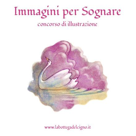 Immagini per Sognare - Concorso di Illustrazione