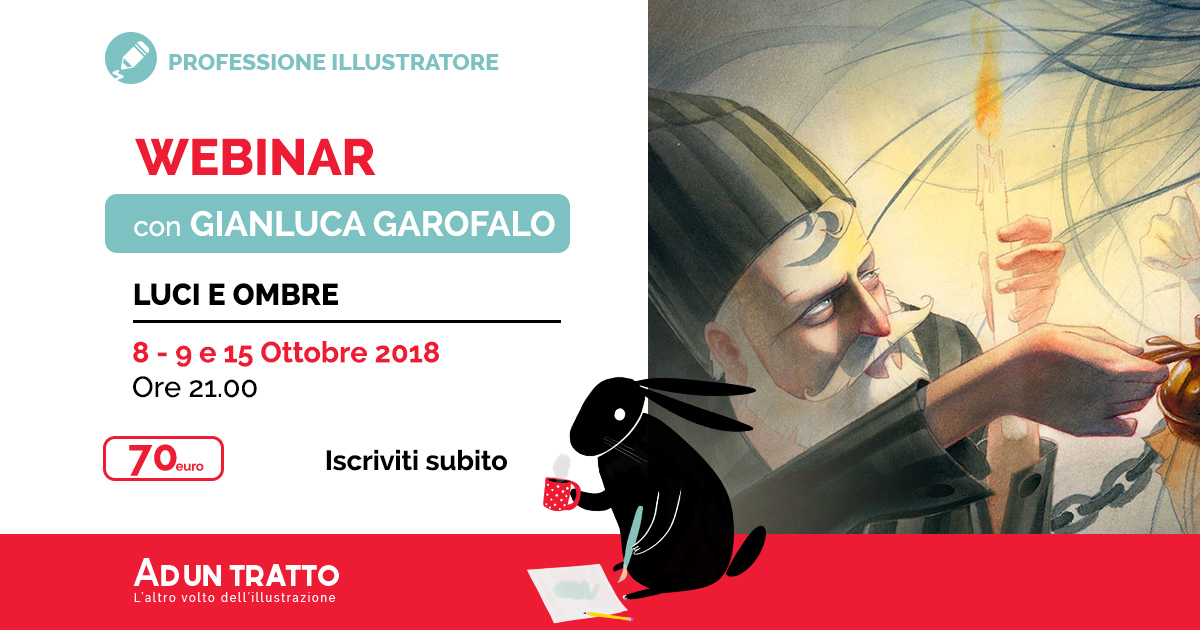 Professione illustratore – Ombre e Luci con Gianluca Garofalo