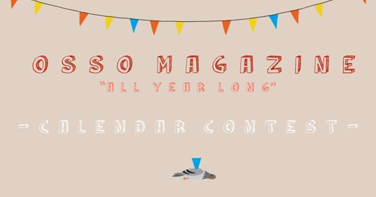 Illustration Contest: Illustra il calendario 2019 di Osso Magazine