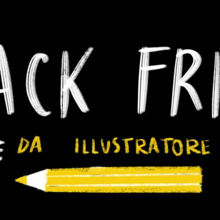 BLACK FRIDAY per illustratori!