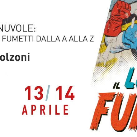 Testi tra le nuvole - Il lettering nei fumetti dalla A alla Z con Lorenzo Bolzoni