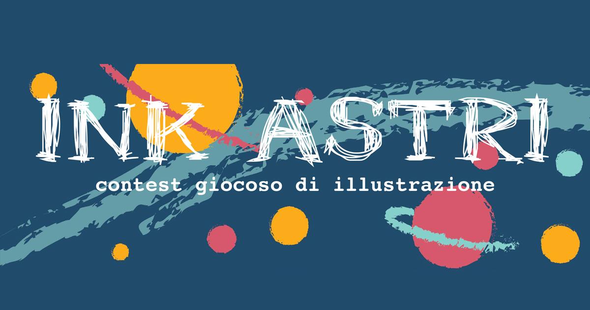 INK ASTRI – contest giocoso di illustrazione