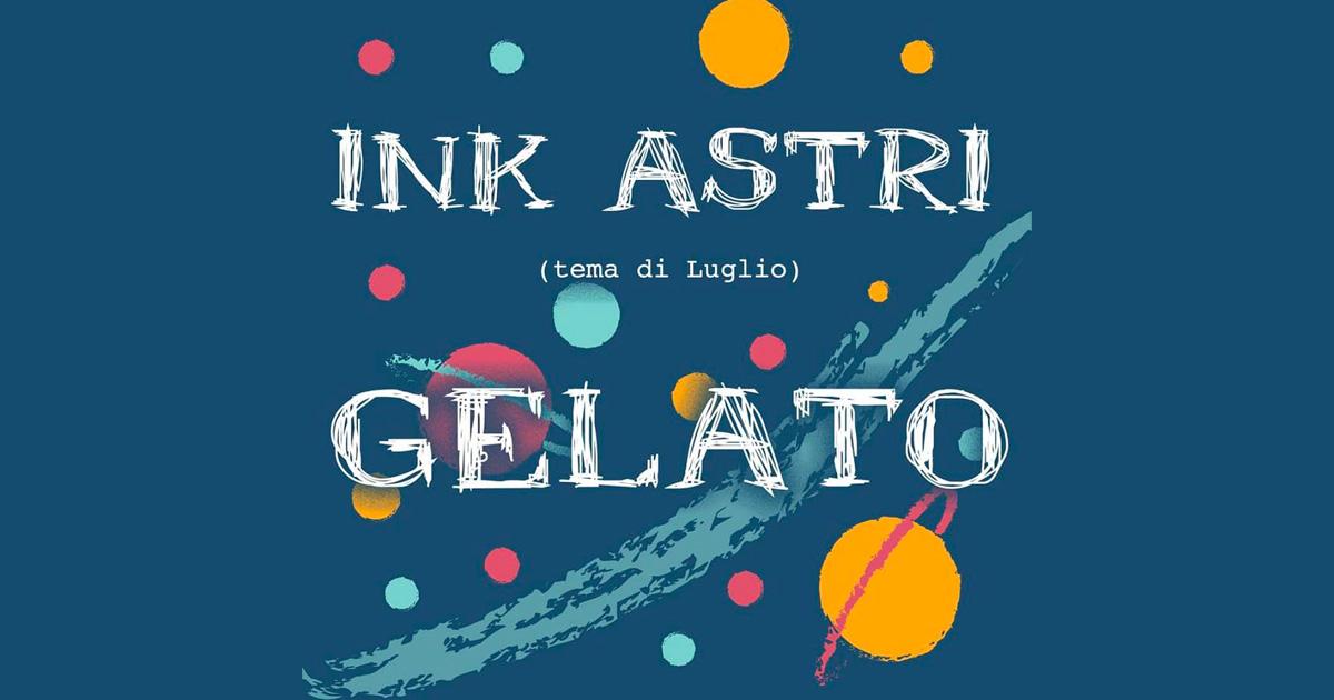 INK ASTRI – contest giocoso di illustrazione (selezione di Luglio)