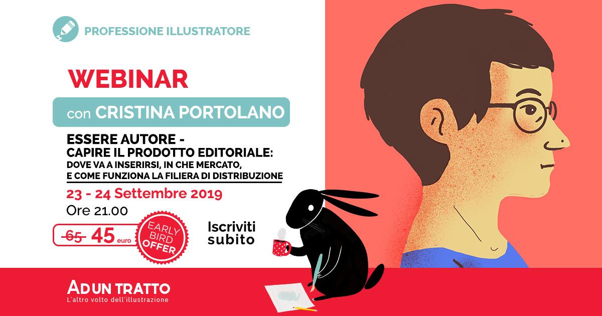 Essere autore – capire il prodotto editoriale: dove va a inserirsi, in che mercato, e come funziona la filiera di distribuzione – con Cristina Portolano