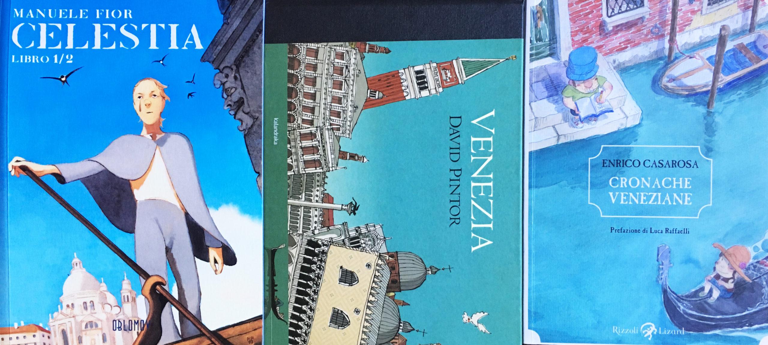 Wonder Trio: 3 libri per Venezia, per stare più vicini ai cuori in tempesta.