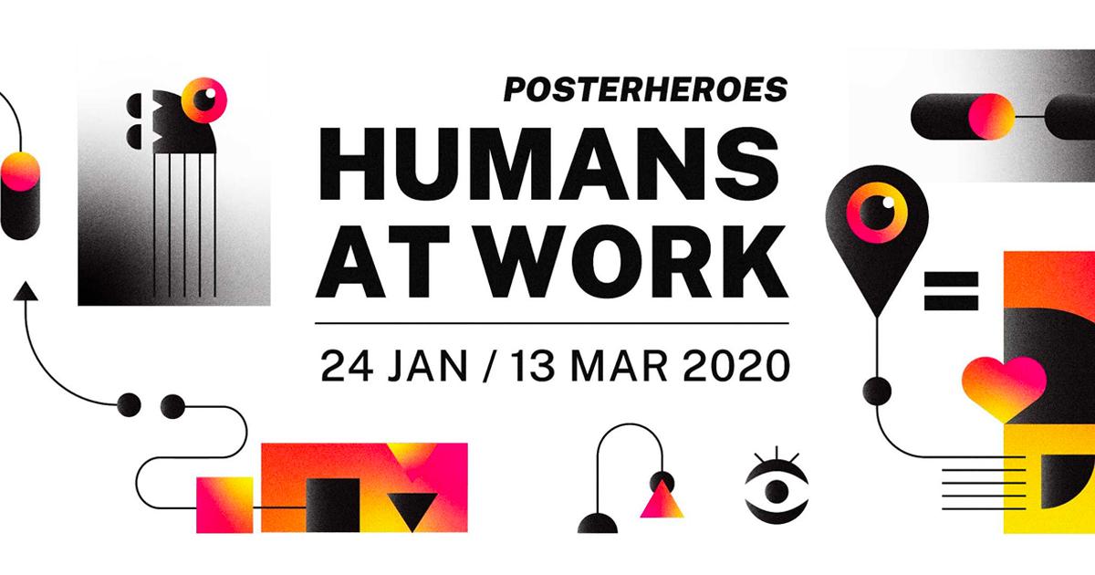 Posterheroes – HUMANS AT WORK