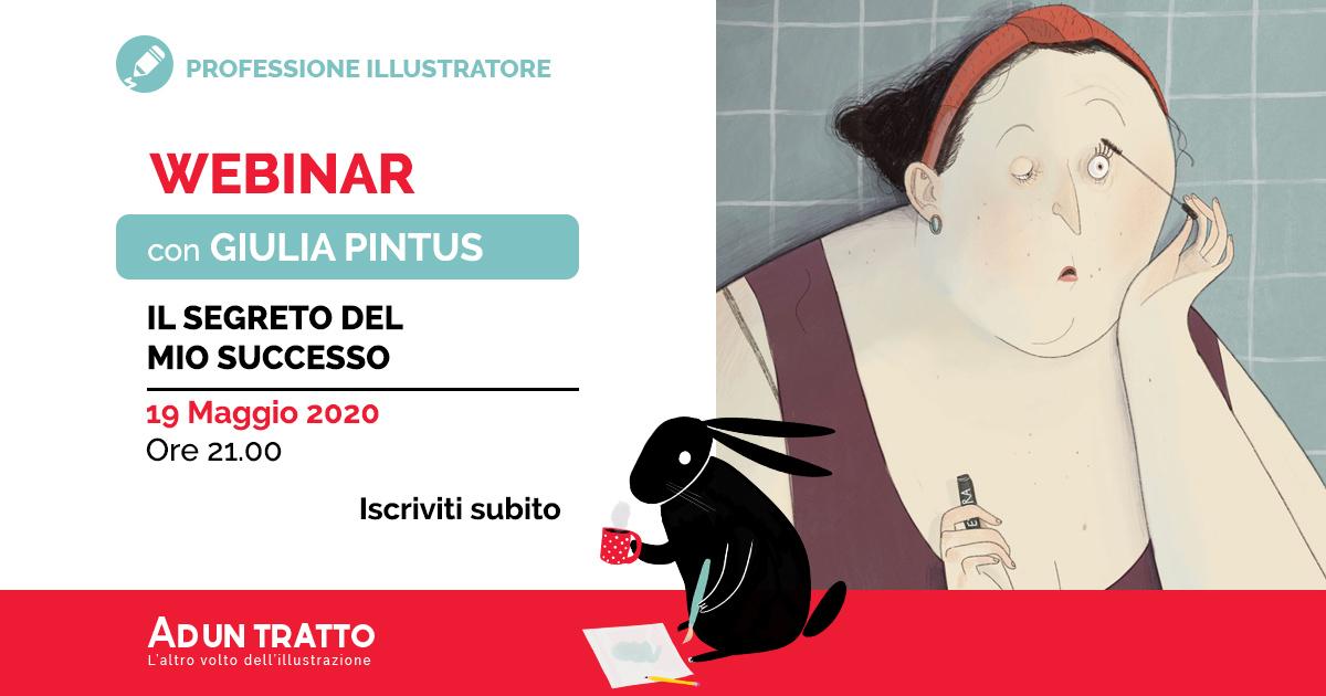 Il segreto del mio successo – Webinar con Giulia Pintus