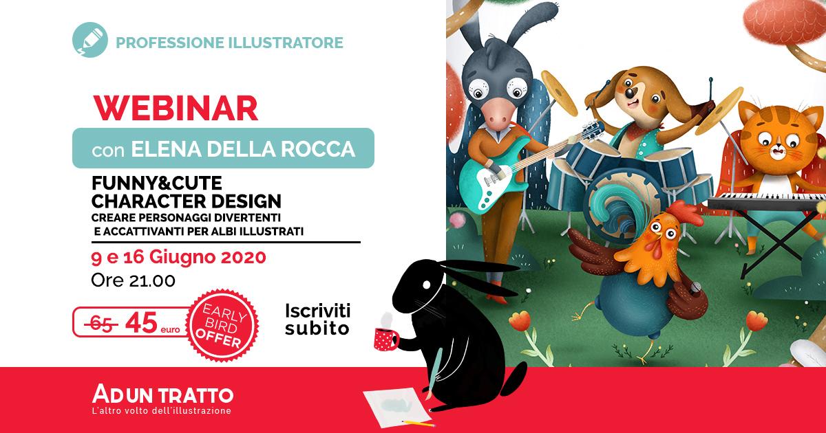 Funny&Cute Character Design – Creare personaggi divertenti e accattivanti con Elena Della Rocca
