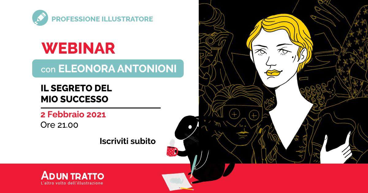 Il segreto del mio successo – Webinar con Eleonora Antonioni