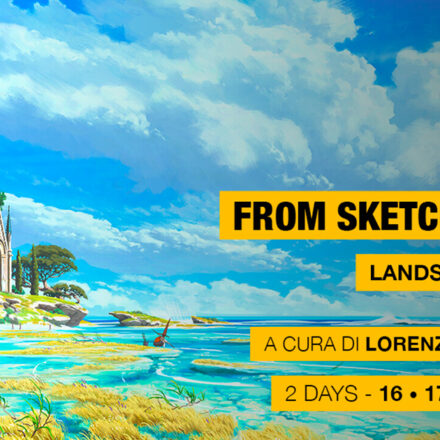 From Sketch to Final - con Lorenzo Lanfranconi